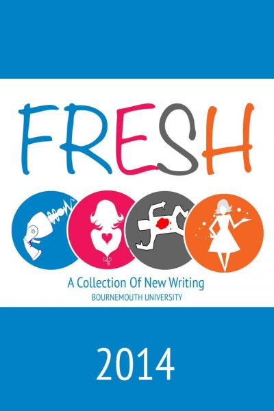 Fresh: A Collection of New Writing